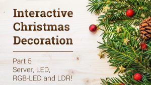 Interactive Christmas decoration - rgb, led, ldr and server